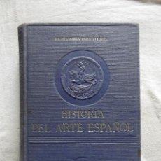 Libros de segunda mano: HISTORIA DEL ARTE ESPAÑOL POR J. A. GAYA NUÑO CON 300 REPRODUCCIONES FUERA DEL TEXTO. Lote 48574410