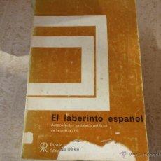 Libros de segunda mano: EL LABERINTO ESPAÑOL. GERALD BRENAN.. Lote 48629678