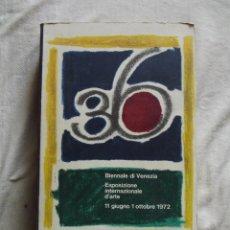 Libros de segunda mano: BIENALE DI VENEZIA ESPOSIZIONE INTERNAZIONALE D¨ARTE 1972. Lote 48630714