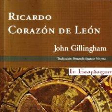 Livros em segunda mão: RICARDO CORAZON DE LEON. GILLINGHAM, JOHN. H-657. Lote 63274206