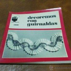 Libros de segunda mano: LIBRO:COMO HACERLO. Nº 5 DECOREMOS CON GUIRNALDAS DE SUSANNE STRÓSSE. Lote 48662115