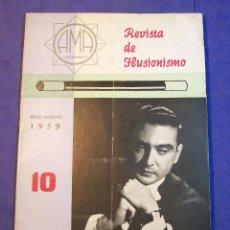 Libros de segunda mano: REVISTA DE ILUSIONISMO AMA AÑOS 1959 MAGIA ILUSIONISMO PRESTIDIGITACION. Lote 48674690