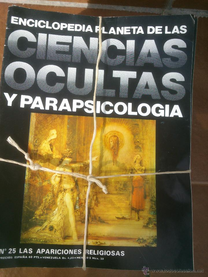 ENCICLOPEDIA PLANETA DE LAS CIENCIAS OCULTAS Y PARAPSICOLOGÍA.86 FASCICULOS. BARCELONA 1977 (Libros de Segunda Mano - Parapsicología y Esoterismo - Otros)
