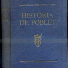 Libros de segunda mano: MORGADES : HISTORIA DE POBLET (1948) MUY ILUSTRADO. Lote 48682222