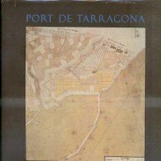 Libros de segunda mano: ALEMANY / BLAY / ROQUER : PORT DE TARRAGONA HISTORIA I ACTUALITAT (1986). Lote 48682316