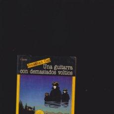 Libros de segunda mano - LOS INVESTIGADORES - UNA GUITARRA CON DEMASIADOS VOLTIOS / JONATHAN CAP - 48684099