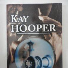 Libros de segunda mano: JAQUE AL MIEDO. KAY HOOPER. Lote 226823415