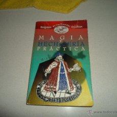 Libros de segunda mano: MAGIA HECHICERIA Y PRACTICA. Lote 48750118