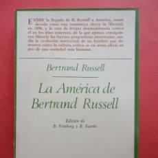 Libros de segunda mano: LA AMÉRICA DE BERTRAND RUSSELL.. Lote 48812415