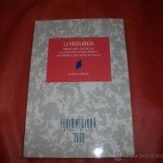 Libros de segunda mano: LA VISITA REGIA DEL REY DON ALFONSO XIII A MÁLAGA - RAMÓN URBANO. Lote 48812642