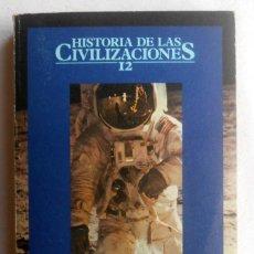 Libros de segunda mano: HISTORIA DE LAS CIVILIZACIONES 12. ESTADOS UNIDOS - DANIEL J. BOORSTIN (DIRECTOR). Lote 48819295