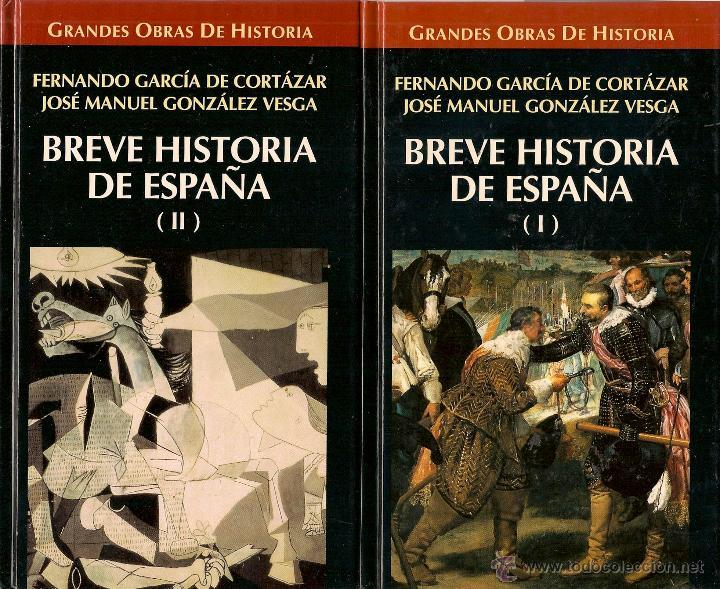 BREVE HISTORIA DE ESPAÑA/ FERNANDO GARCÍA DE CORTÁZAR ; JOSÉ MANUEL GONZÁLEZ VESGA (2 VOLUMENES) (Libros de Segunda Mano - Historia - Otros)