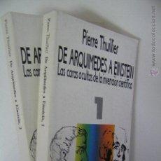 Libros de segunda mano: DE ARQUIMEDES A EINSTEIN 1 Y 2,PIERRE THUILLIER,1990,ALIANZA ED,REF BOLS B1. Lote 48850336