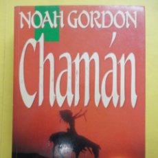 Libros de segunda mano: CHAMÁN. NOAH GORDON.. Lote 48857814