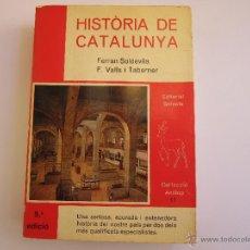 Libros de segunda mano: HISTORIA DE CATALUNYA. SOLDEVILA, FERRÁN. VALLS I TABERNER, EDITORIAL SELECTA, EN CATALAN. Lote 48867355