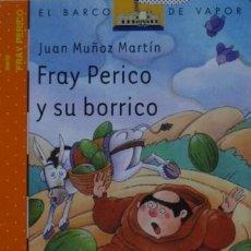 Libros de segunda mano: FRAY PERICO Y SU BORRICO DE JUAN MUÑOZ MARTÍN. Lote 48870320
