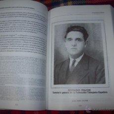 Libros de segunda mano: SEVERINO CHACÓN.LÍDER SINDICAL DO MUNDO DO TABACO.ANA ROMERO MASIÁ.2003.EXCELENTE EJEMPLAR.VER FOTOS. Lote 48891908