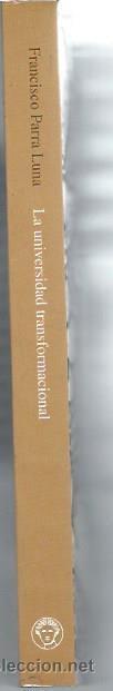 Libros de segunda mano: LA UNIVERSIDAD TRANSFORMACIONAL LA MEDIDA DE SU CALIDAD Y EFICIENCIA, FRANCISCO PARRA LUNA, LEER - Foto 2 - 48901033