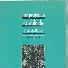 Libros de segunda mano: LAS PREGUNTAS DE MILINDA, EDICIÓN DE LUCIA CARRO MARINA, TAXILA, BIBLIOTECA NUEVA MADRID 2002. Lote 48901494