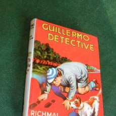 Libros de segunda mano: GUILLERMO DETECTIVE, DE RICHMAL CROMPTON, ED.MOLINO 1980 N.11. Lote 48905595