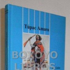 Libros de segunda mano: LAVIANA CUETOS, Mª LUISA. TÚPAC AMARU. Lote 48894978