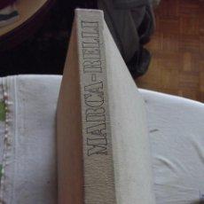 Libros de segunda mano: MARCA-RELLI POR DANIEL GIRALT-MIRACLE EDITORIAL POLIGRAFA. Lote 48932472