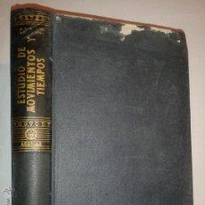 Libros de segunda mano - ESTUDIOS DE MOVIMIENTOS Y TIEMPOS 1956 RALPH M. BARNES EDITORIAL AGUILAR - 48934546