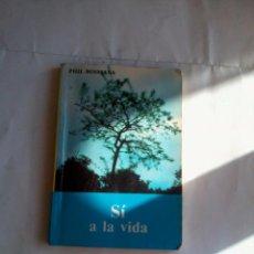 Libros de segunda mano: MINI LIBRO. SÍ A LA VIDA. PHIL BOSMANS. EST14B6. Lote 48939952