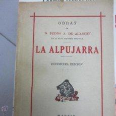Libros de segunda mano: PEDRO ANTONIO DE ALARCON LA ALPUJARRA . Lote 48969520