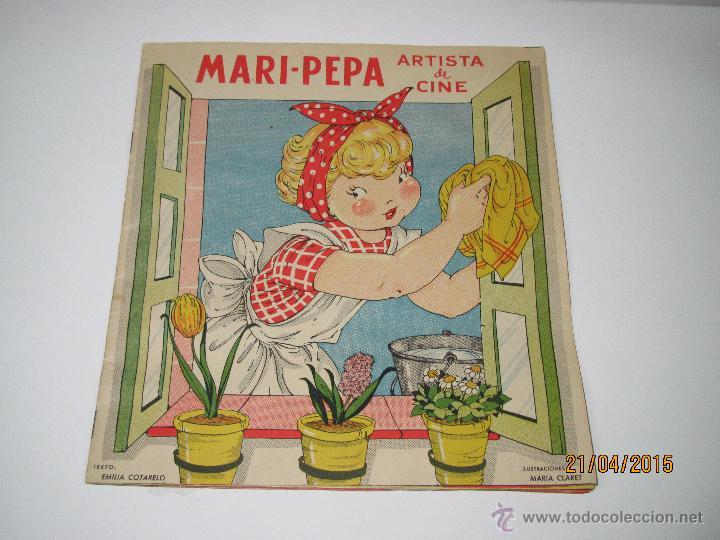 MARI PEPA ARTISTA DE CINE TEXTO DE EMILIA COTARELO E ILUSTRACIONES DE MARÍA CLARET- AÑO 1953. (Libros de Segunda Mano - Literatura Infantil y Juvenil - Otros)
