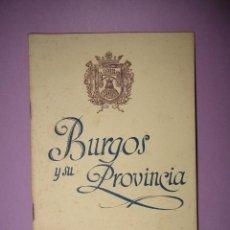 Libros de segunda mano: ANTIGUO LIBRITO *BURGOS Y SU PROVINCIA* ASOCIACIÓN DEL FOMENTO TURISMO DE BURGOS DEL AÑO 1944.. Lote 48984760