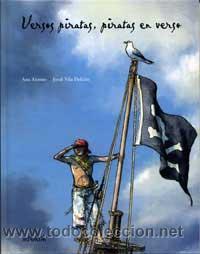 VERSOS PIRATAS, PIRATAS EN VERSO - ALONSO, ANA (Libros de Segunda Mano - Literatura Infantil y Juvenil - Otros)