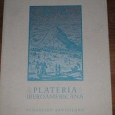 Libros de segunda mano: PLATERÍA IBEROAMERICANA FUNDACIÓN SANTILLANA, JUNIO-SEPTIEMBRE 1993, 115 PÁGS, FOTOGRAFÍAS A COLOR. Lote 48996332