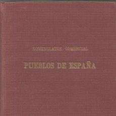Libros de segunda mano: == AR05 - NOMENCLATOR COMERCIAL - PUEBLOS DE ESPAÑA. Lote 49001398
