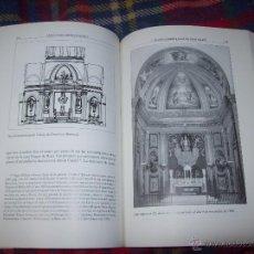 Libros de segunda mano: L'ESGLÉSIA PARROQUIAL DE SANT MARTÍ DE VILALLONGA DEL CAMP. ANNA ISABEL SERRA.1998.VEURE FOTOS.. Lote 49001979