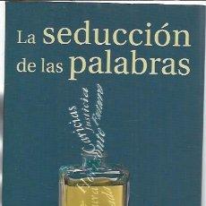 Libros de segunda mano: LA SEDUCCIÓN DE LAS PALABRAS, ÁLEX GRIJELMO, TAURUS PENSAMIENTO MADRID 2000, RÚSTICA. Lote 49005938