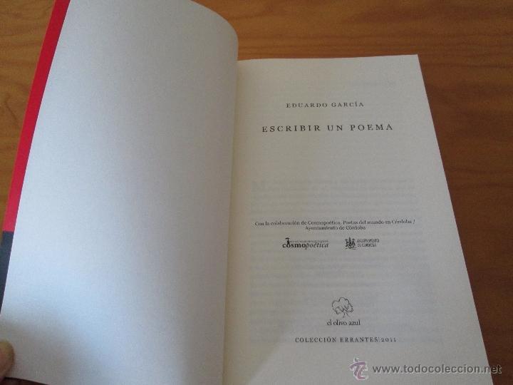 Libros de segunda mano: ESCRIBIR UN POEMA. EDUARDO GARCIA. E.D. EL OLIVO AZUL. - Foto 3 - 49027550