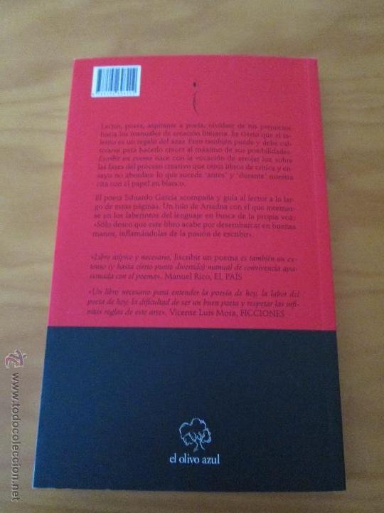 Libros de segunda mano: ESCRIBIR UN POEMA. EDUARDO GARCIA. E.D. EL OLIVO AZUL. - Foto 9 - 49027550
