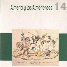 Libros de segunda mano: UNA APROXIMACIÓN AL TRIENIO LIBERAL EN ALMERÍA ( ALMERÍA Y LOS ALMERIENSES 14) ANTONIO GUILLÉN GÓMEZ. Lote 242849475