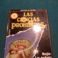 Libros de segunda mano: MAGIA: LOS PODERES SECRETOS - LAS CIENCIAS PROHIBIDAS - ENCICLOPEDIA DEL OCULTISMO Nº 3. Lote 49041559
