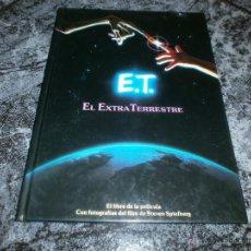 Libros de segunda mano: E.T. EL EXTRATERRESTRE. Lote 49051082