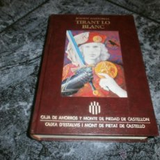 Libros de segunda mano: TIRANT LO BLANC-JOANOT MARTORELL. Lote 49051264