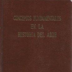 Libros de segunda mano: ENRIQUE WÖLFFLIN. CONCEPTOS FUNDAMENTALES EN LA HISTORIA DEL ARTE. RM68968. . Lote 49052146