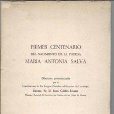 Libros de segunda mano: PRIMER CENTENARIO DEL NACIMIENTO DE LA POETISA MARIA ANTONIA SALVA, LLUCMAJOR 1969. Lote 49067986