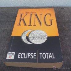 Libros de segunda mano: STEPHEN KING. ECLIPSE TOTAL. 1997. Lote 49087237