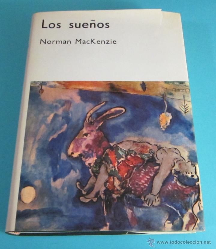 LOS SUEÑOS. NORMAN MACKENZIE (Libros de Segunda Mano - Parapsicología y Esoterismo - Otros)
