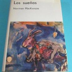 Libros de segunda mano: LOS SUEÑOS. NORMAN MACKENZIE. Lote 49122478