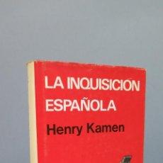 Libros de segunda mano: LA INQUISICION ESPAÑOLA. HENRY KAMEN. Lote 49130792