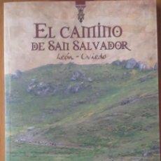 Libros de segunda mano: EL CAMINO DE SAN SALVADOR. ASTURIAS. Lote 49146078