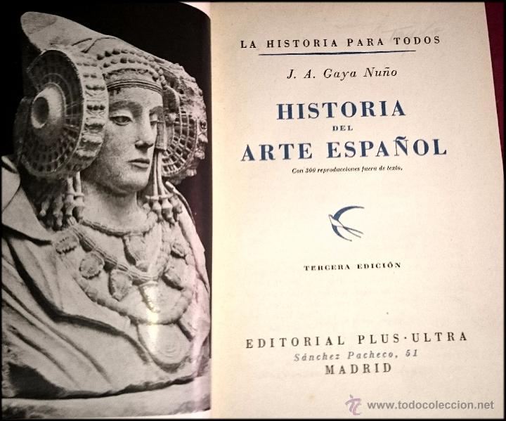 Libros de segunda mano: HISTORIA DEL ARTE ESPAÑOL - LA HISTORIA PARA TODOS - Foto 8 - 49150942